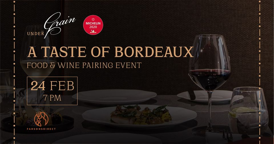 Rare Bordeaux wines to feature in Under Grain's upcoming gourmet event